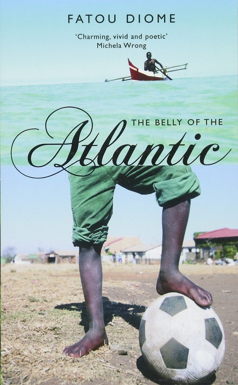 The Belly of the Atlantic by Fatou Diome