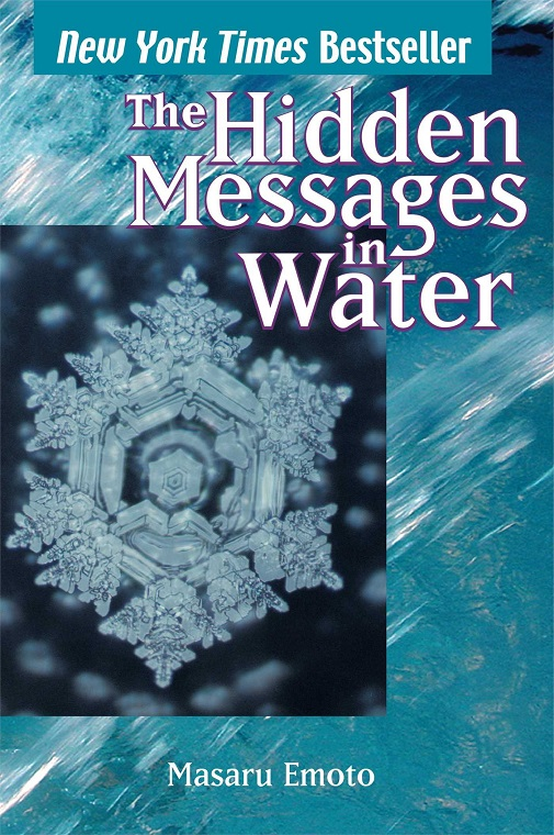 The Hidden Messages in Water Masaru Emoto