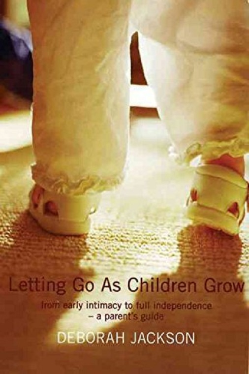 letting go as children grow Deborah Jackson