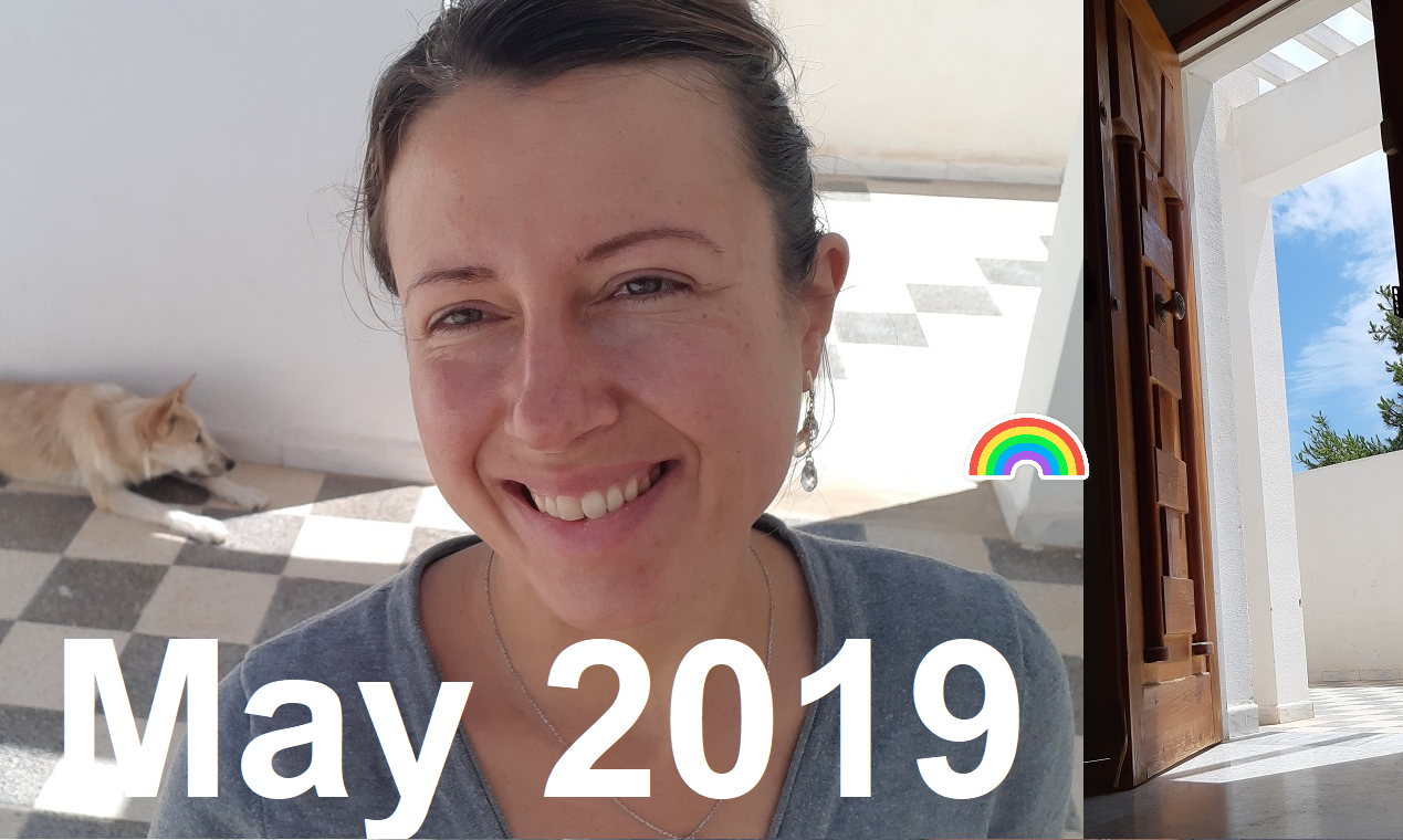 How was May 2019 or #myownmonth