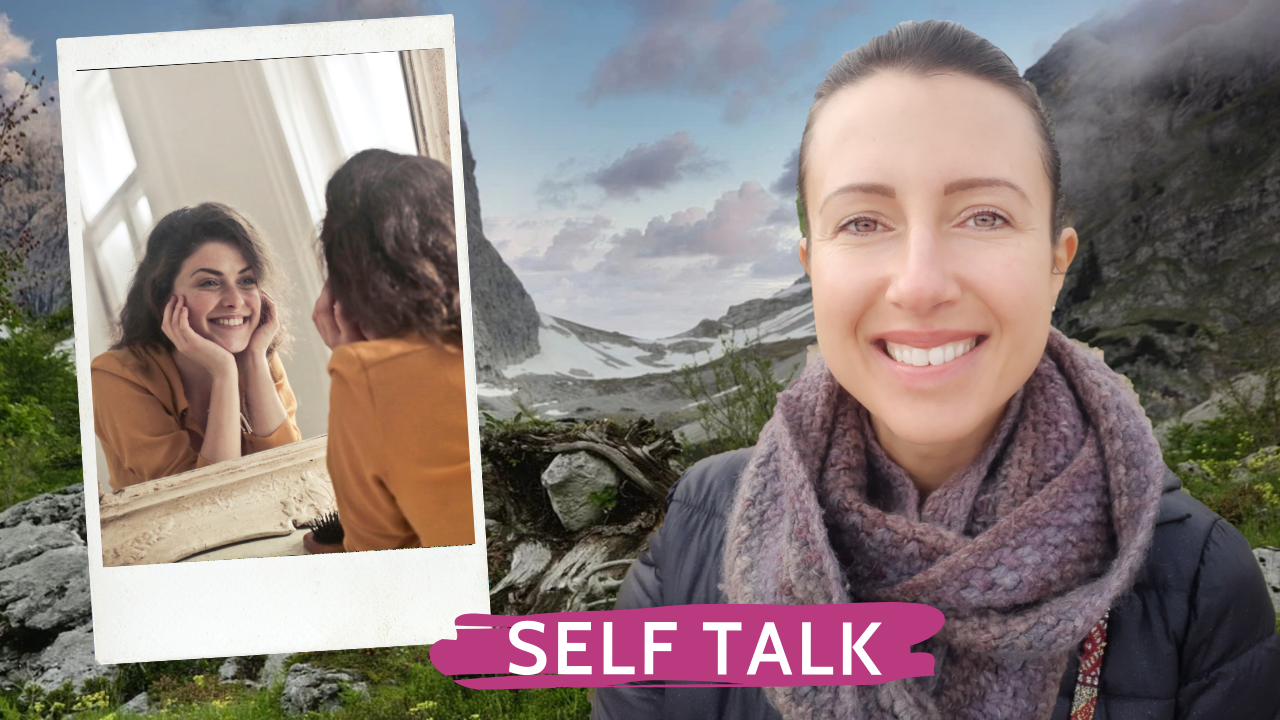 How to model positive self talk to our children or teaching self respect by example