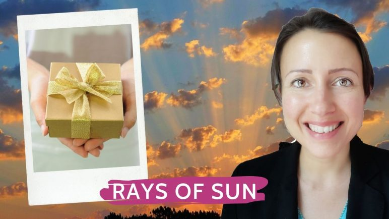 Gift for you How to (re)build my life and how to receive weekly Rays of Sunshine