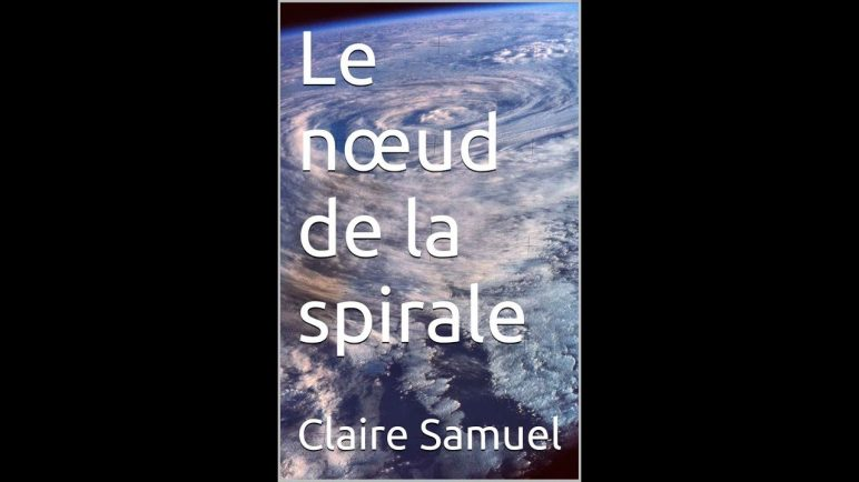 My first book is available! Le noeud de la spirale, in French language and very soon in English