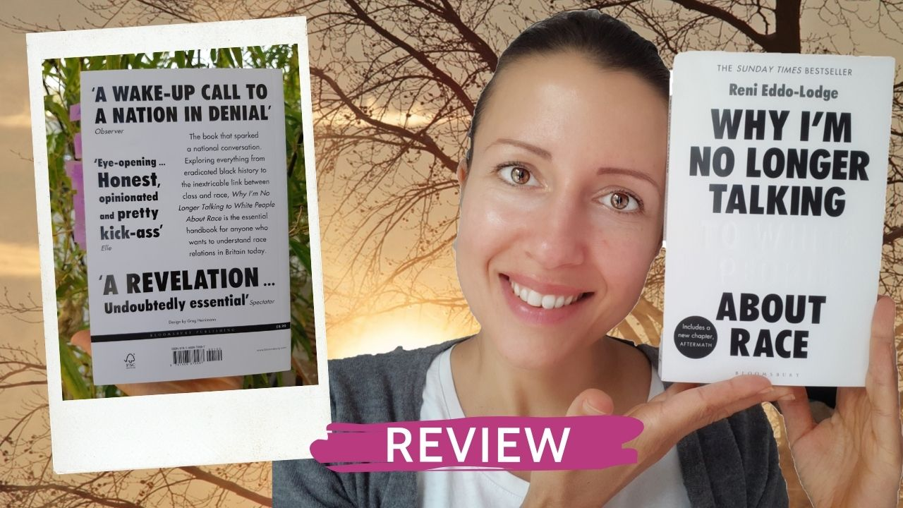 Review of the book Why I'm No Longer Talking to White People About Race