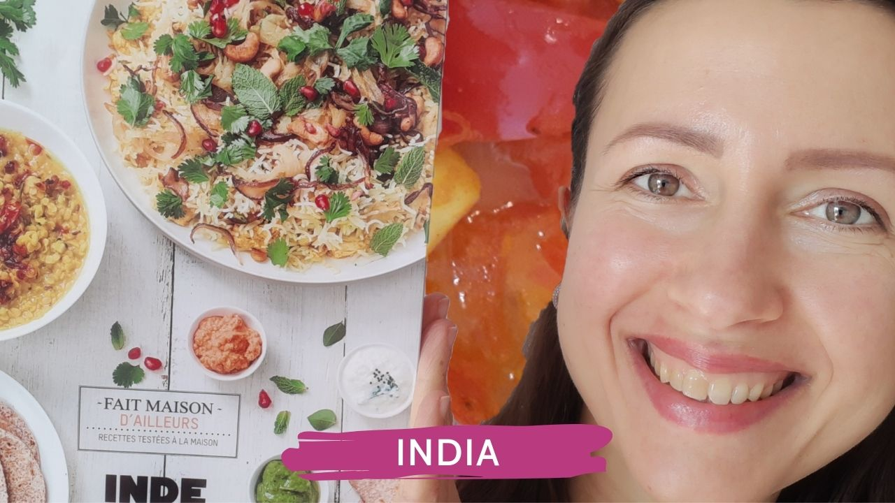 I test the Indian cuisine or review of the recipe book Fait maison d'ailleurs India